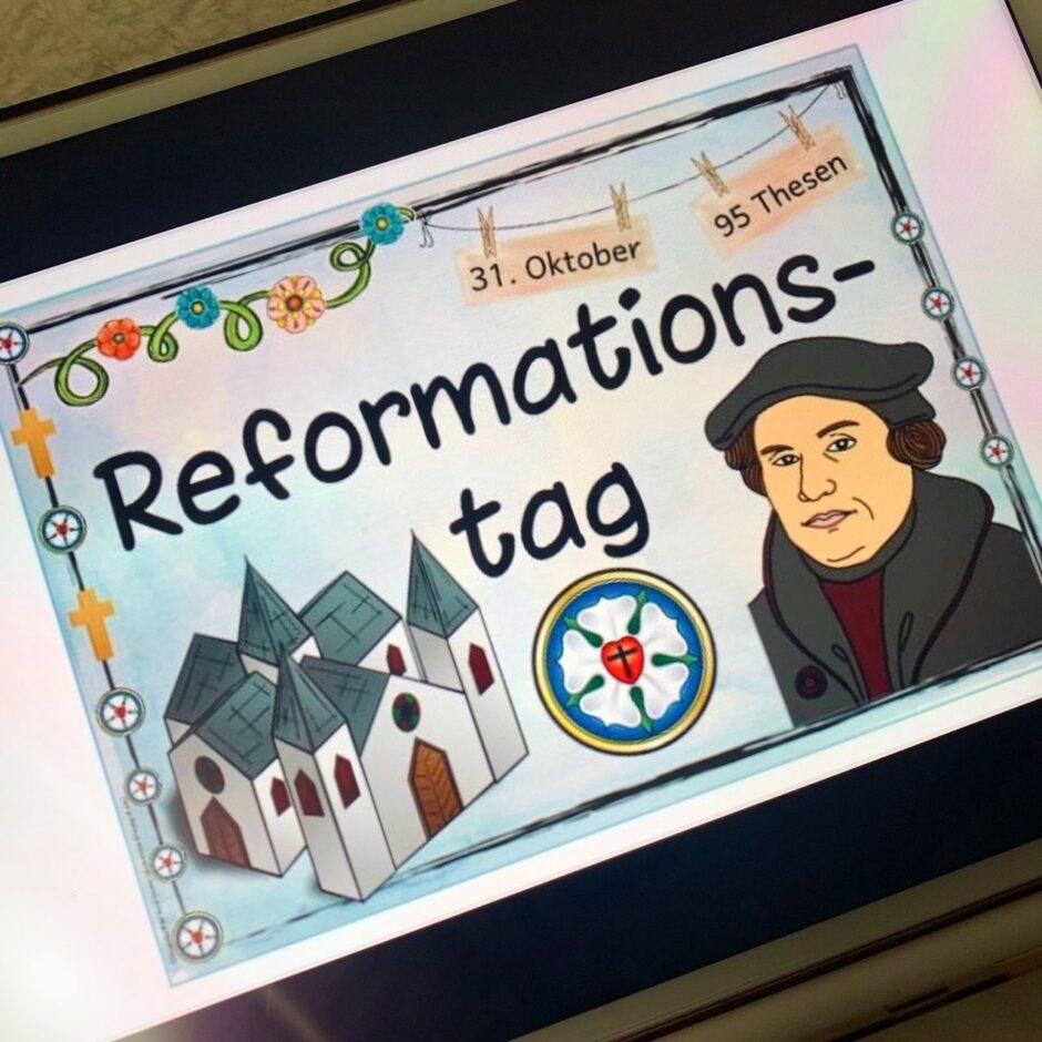 Reformationstag – 31. Oktober